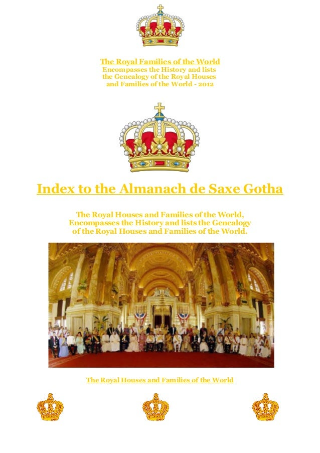 Volume - VI The Royal Families of the World Encompasses the History and lists the Genealogy of the Royal Houses and Famili...