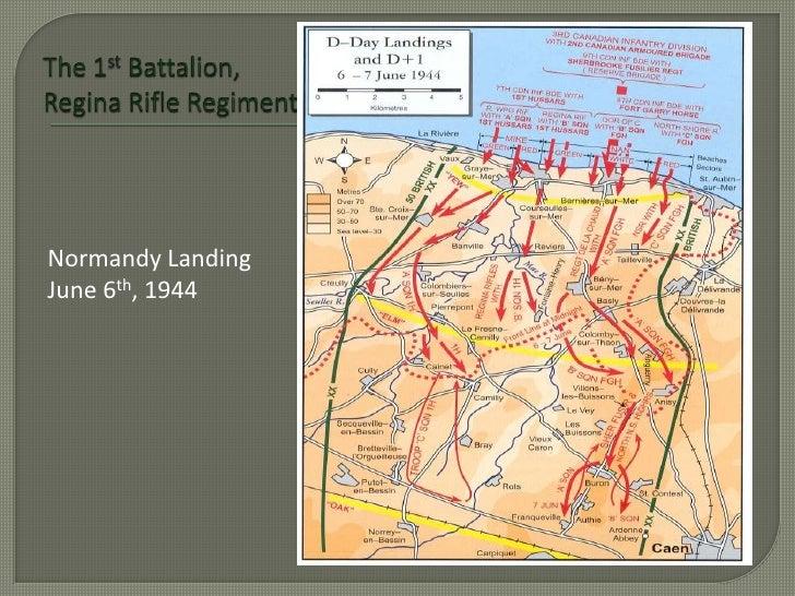 The 1st Battalion, Regina Rifle Regiment<br />Normandy Landing <br />June 6th, 1944<br />