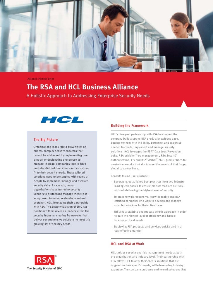 Alliance Partner BriefThe RSA and HCL Business AllianceA Holistic Approach to Addressing Enterprise Security Needs        ...
