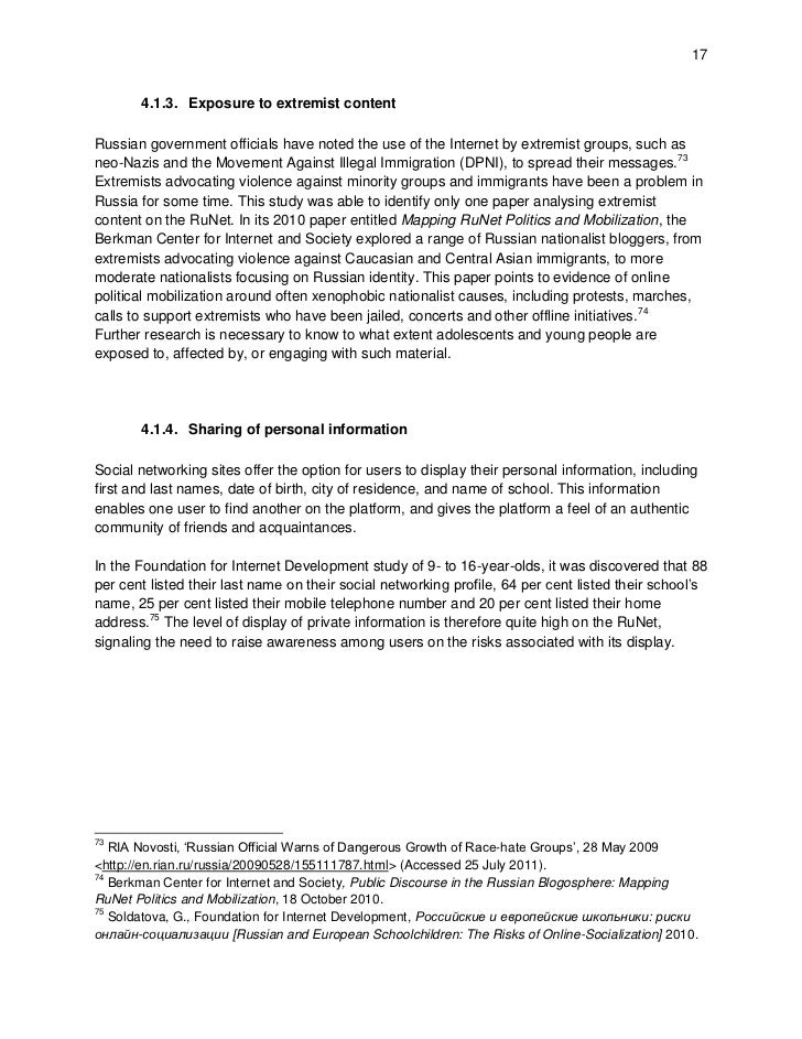 17       4.1.3. Exposure to extremist contentRussian government officials have noted the use of the Internet by extremist ...