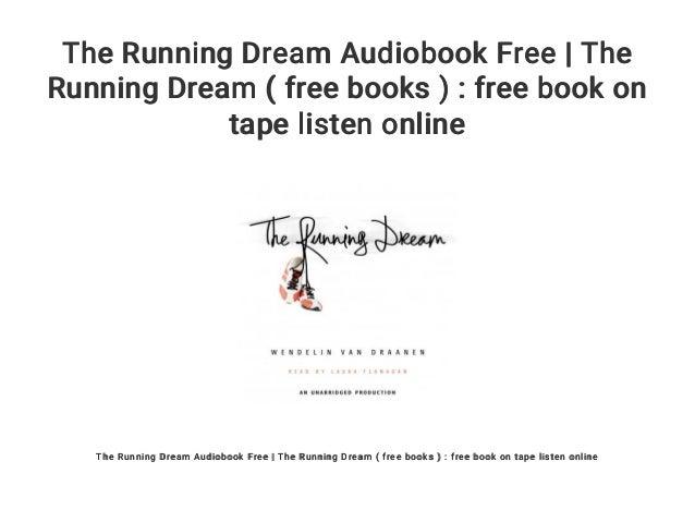 The Running Dream Audiobook Free | The Running Dream ( free