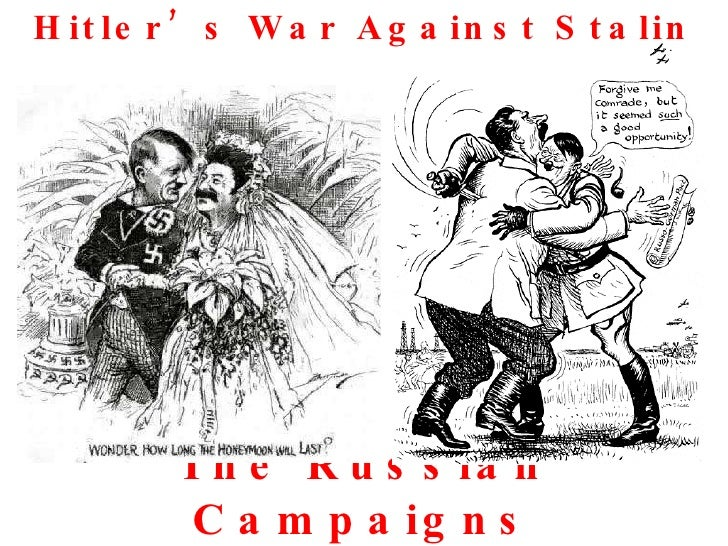 The Russian Campaigns Hitler's War Against Stalin