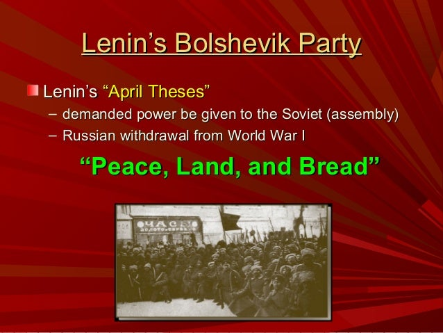 what does lenin april theses mean April7april theses published in the newspaper pravda parties ever since the february revolution, lenin would have nothing to do with this mentality.