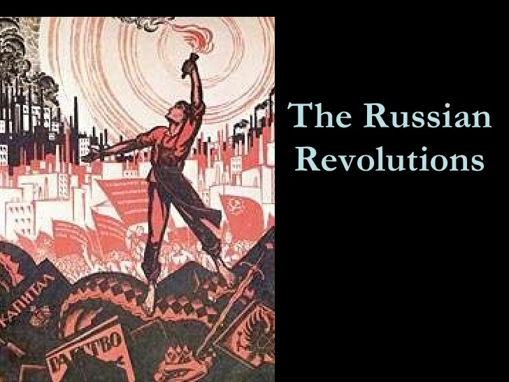 The Russian Revolutions