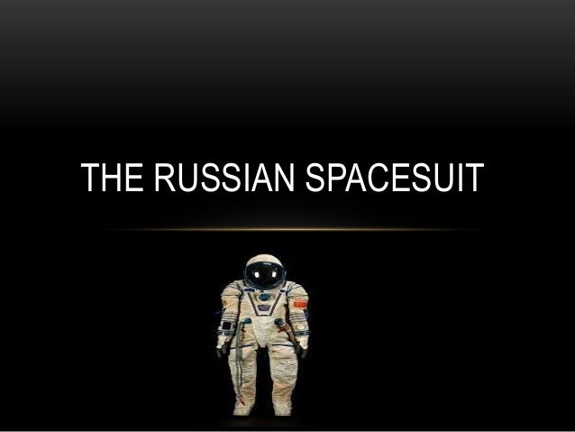THE RUSSIAN SPACESUIT