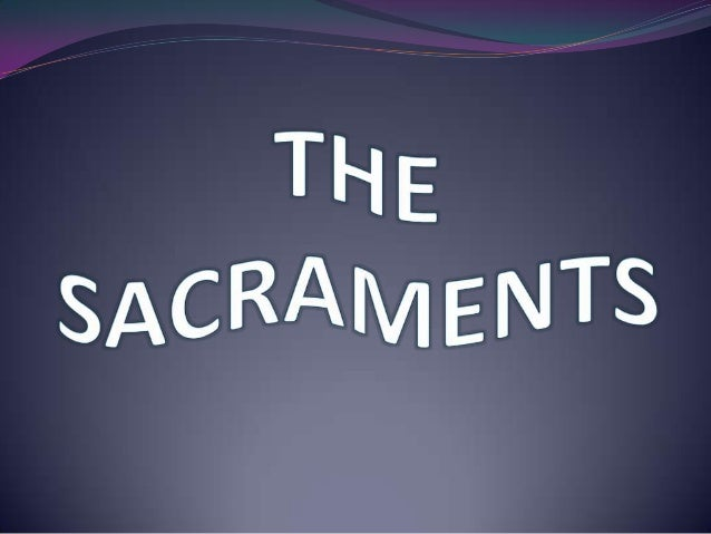 "Definitions of Sacraments: According to St. Paul In the Latin bible, the word ""sacramentum""  is used to translate the Gr..."