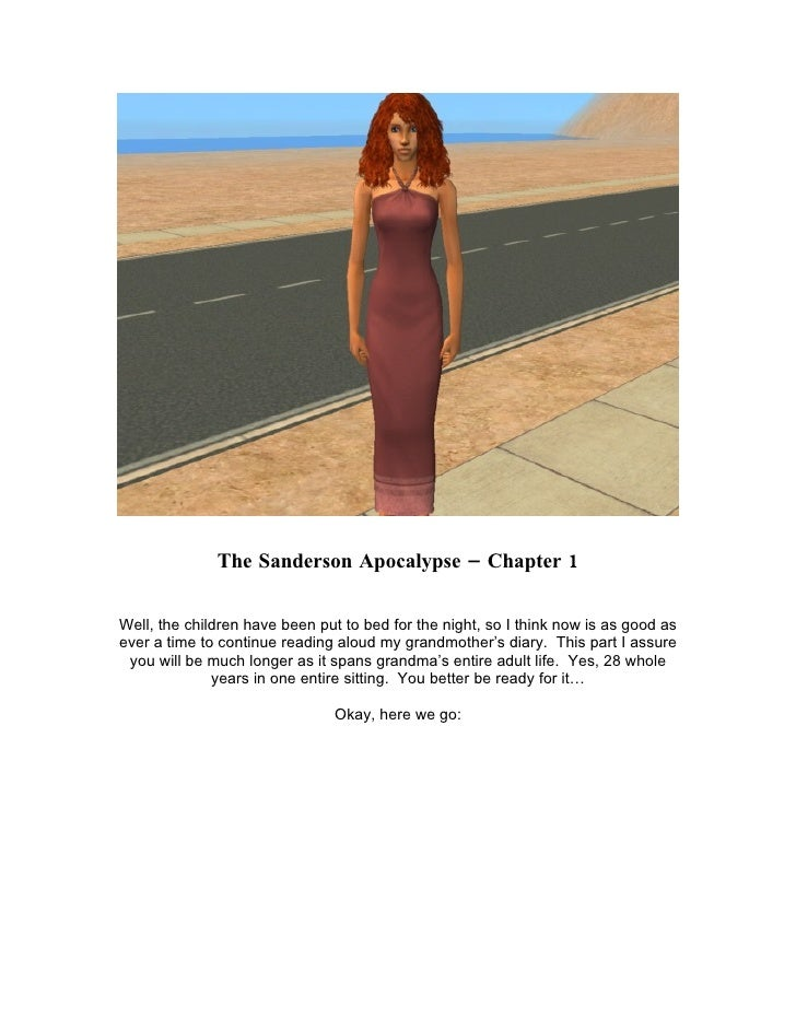 The Sanderson Apocalypse – Chapter 1  Well, the children have been put to bed for the night, so I think now is as good as ...
