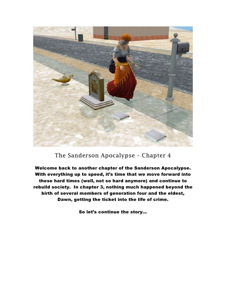 The Sanderson Apocalypse – Chapter 4   Welcome back to another chapter of the Sanderson Apocalypse.  With everything up to...