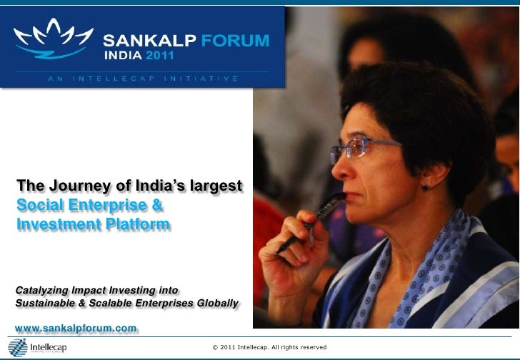 The Journey of India's largest <br />Social Enterprise & <br />Investment Platform<br />Catalyzing Impact Investing into <...