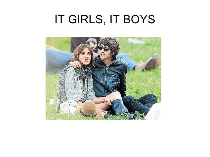 IT GIRLS, IT BOYS