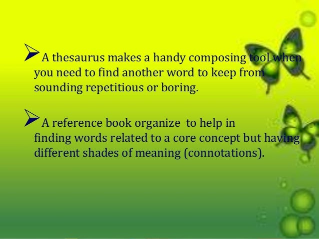 describe how a thesaurus differs from a dictionary