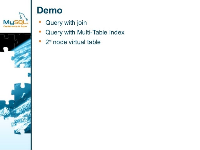 Demo   Query with join   Query with Multi-Table Index   2nd node virtual table