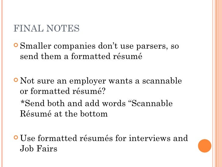 ... Resume Builder; 21.  What Is A Scannable Resume