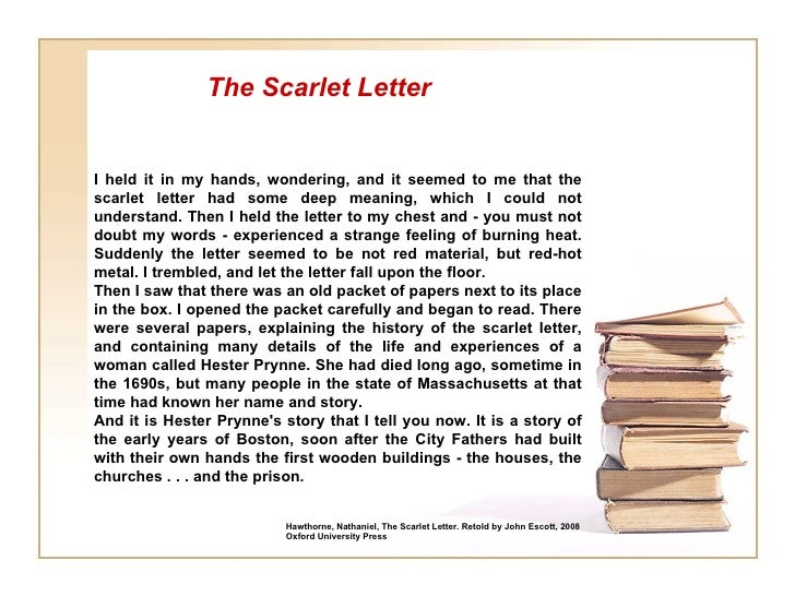 fictional narrative essay on the scarlet letter The scarlet letter recounts the story of hester prynne, a young, recently married  woman sent to start a new life in  hawthorne's writing is refreshing and real.