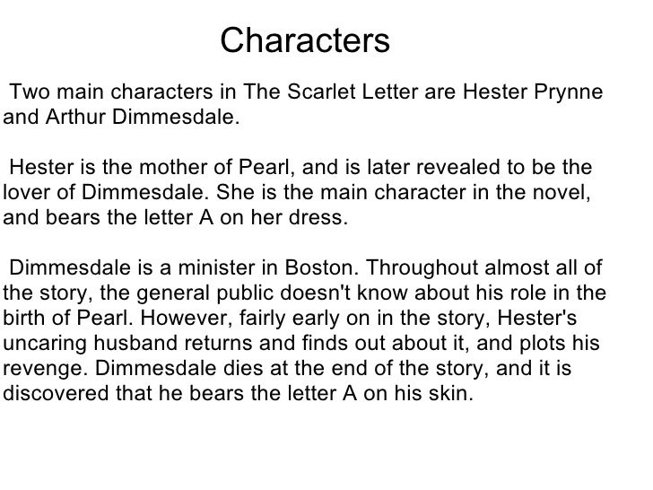 "a description and analysis of the character of hester prynn Concepts through a detailed character analysis of hester prynne and arthur dimmesdale these two characters experience guilt and shame, and the effects of the a definition and discussion of the terms ""guilt"" and ""shame"" are essential in order to see the difference between them the main interest is therefore to discuss."