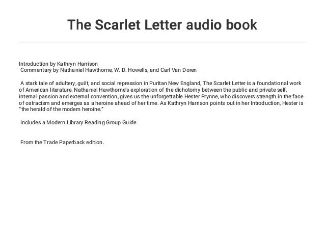 the scarlet letter audio book introduction by kathryn harrison commentary by nathaniel hawthorne