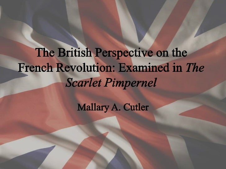 The Scarlet Pimpernel• The Novel• Film Adaptations• Films in Context• Themes•Attitudes/Perspectives• Interest