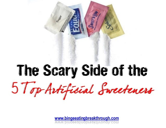 best artificial sweetener the scary side of the 5 top artificial sweeteners 13277
