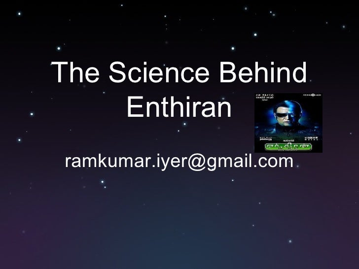 The Science Behind Enthiran [email_address]