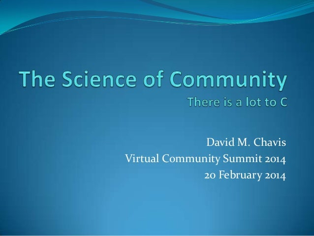 David M. Chavis Virtual Community Summit 2014 20 February 2014