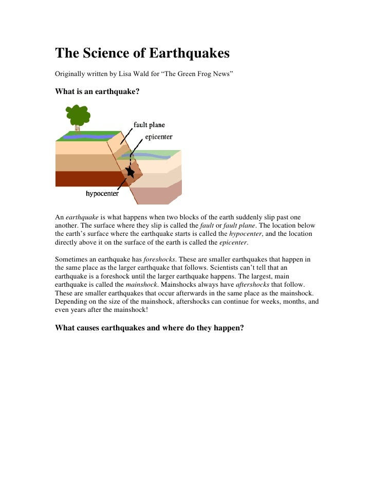 """The Science of Earthquakes<br />Originally written by Lisa Wald for """"The Green Frog News"""" <br />What is an earthquake?<br ..."""