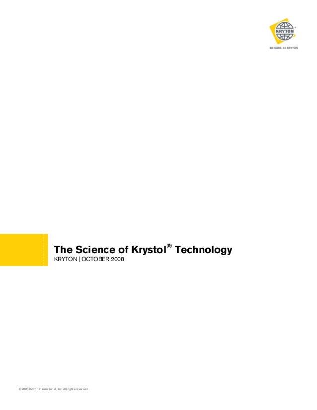 The Science of Krystol® Technology KRYTON   OCTOBER 2008  © 2008 Kryton International, Inc. All rights reserved.