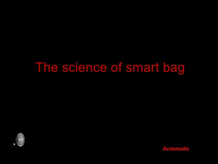 The science of smart bag   Automatic