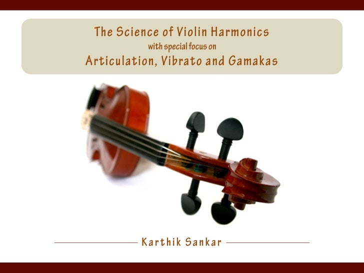 The Science of Violin Harmonics with special focus on