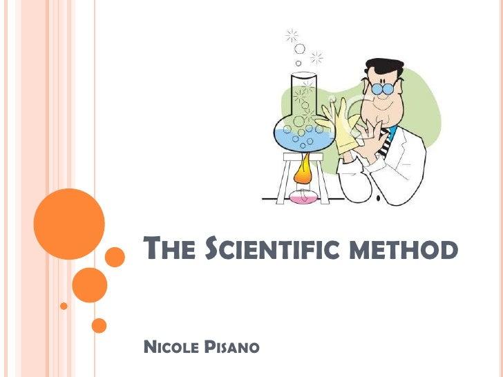 THE SCIENTIFIC METHODNICOLE PISANO