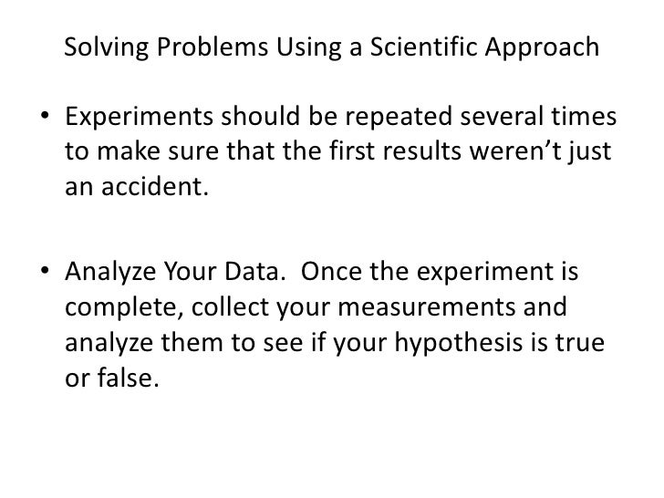 solving problems with the scientific method