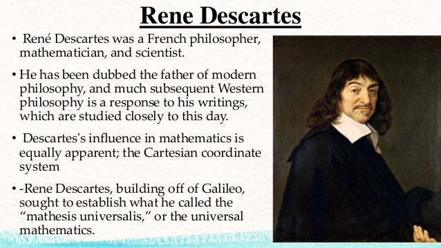 account of the life and contributions of rene descartes Geneviéve rodis-lewis is uniquely qualified to celebrate rené descartes   rodis-lewis speculates on the effect childhood impressions may.