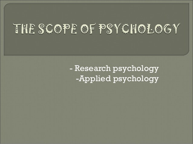 Organizational Psychology - Nature and Scope