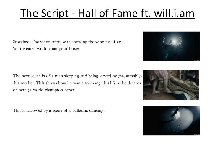 The Script - Hall of Fame ft. will.i.amStoryline: The video starts with showing the winning of an'un-defeated world champi...