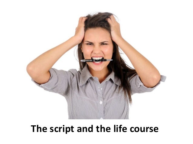The script and the life course