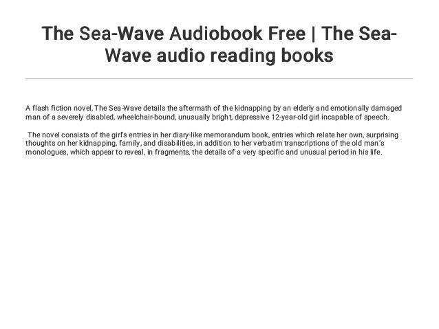 The Sea-Wave Audiobook Free | The Sea-Wave audio reading books