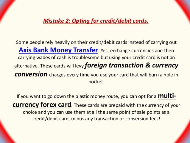 Axis Bank Multi Currency Forex Card Withdrawal Limit - Robot House Forex