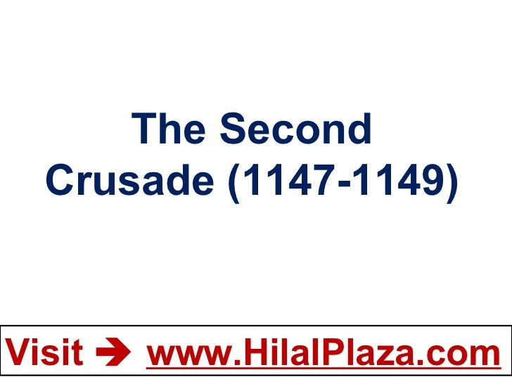 The Second Crusade (1147-1149)