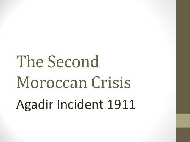 The Second Moroccan Crisis Agadir Incident 1911