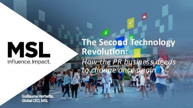 The Second Technology Revolution: How the PR Business Needs To Change Once Again
