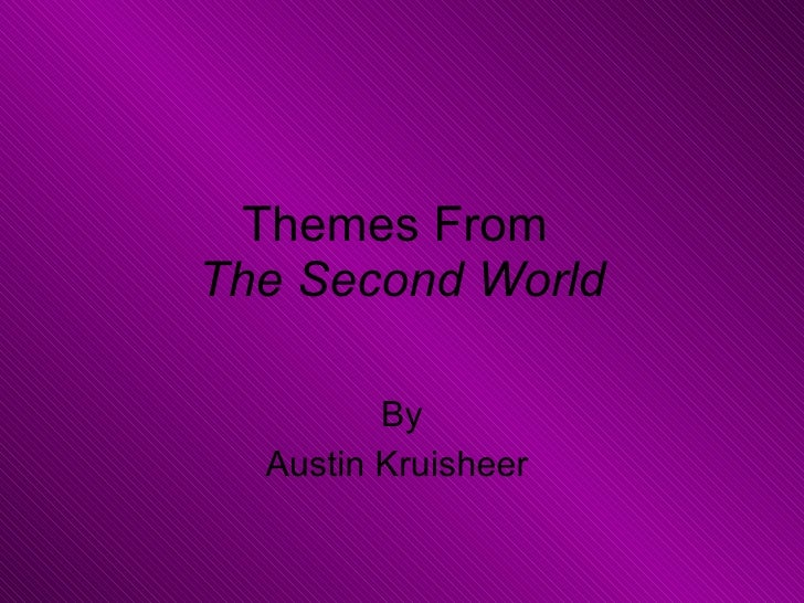 Themes From  The Second World By Austin Kruisheer