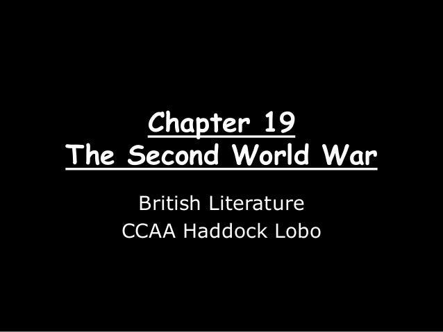 Chapter 19The Second World WarBritish LiteratureCCAA Haddock Lobo