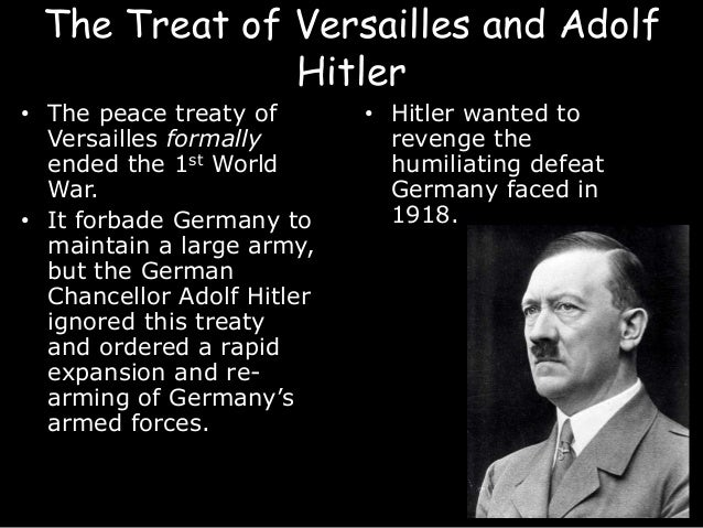 The german objections of the treaty of versailles and the life of adolf hitler