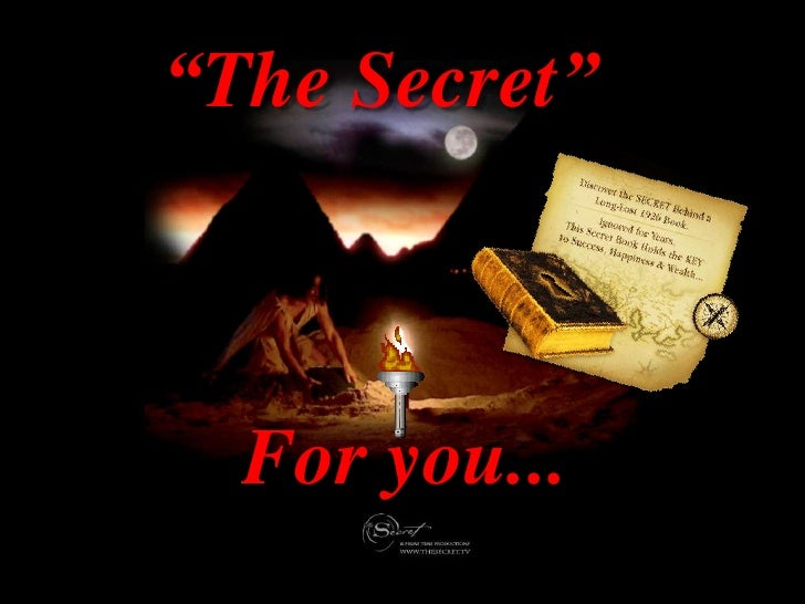 """""""The Secret""""      For you..."""
