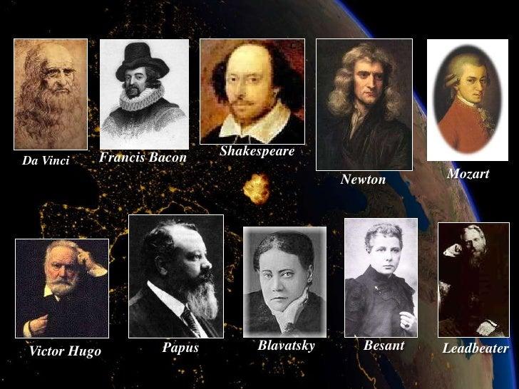 Francis Bacon    Shakespeare Da Vinci                                              Newton      Mozart      Victor Hugo    ...