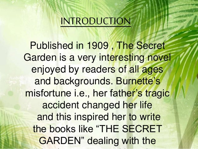 4 introduction published in 1909 the secret garden - The Secret Garden Summary