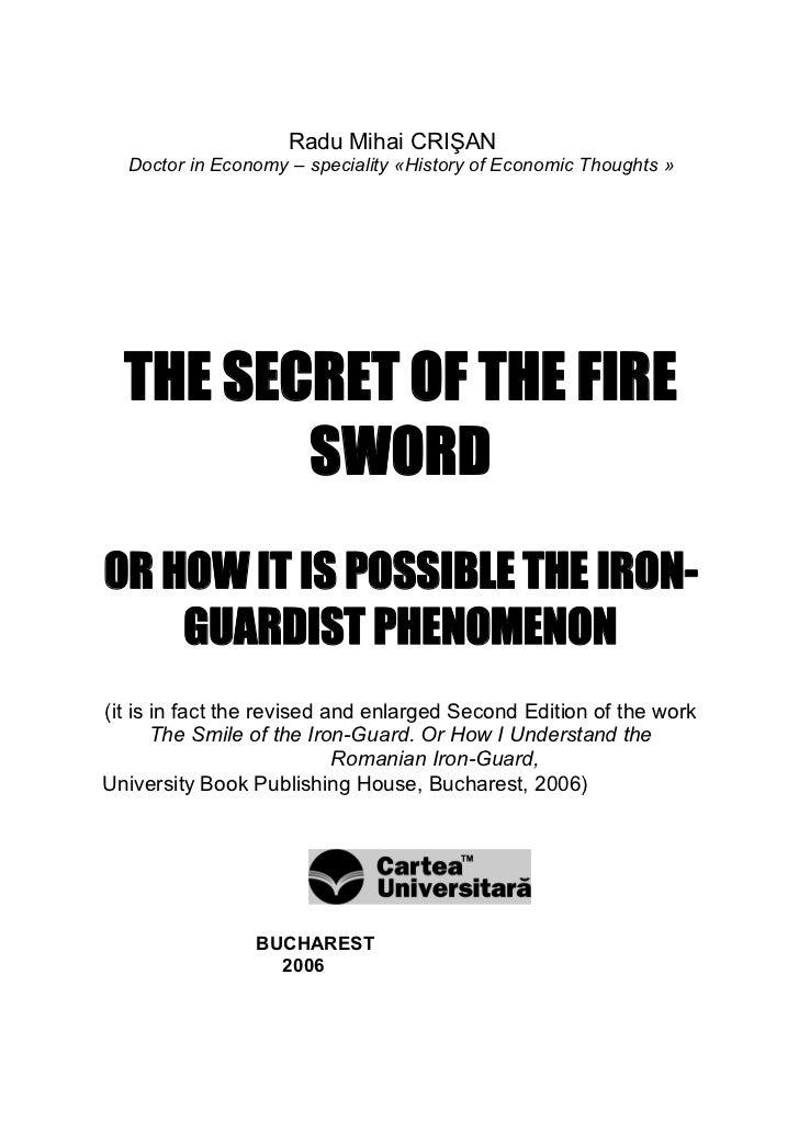RaduMihaiCRIŞAN  DoctorinEconomy–speciality«HistoryofEconomicThoughts»  THE SECRET OF THE FIRE         SWORDOR...