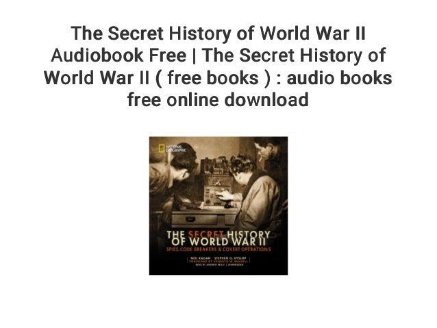 The Secret History of World War II Audiobook Free | The