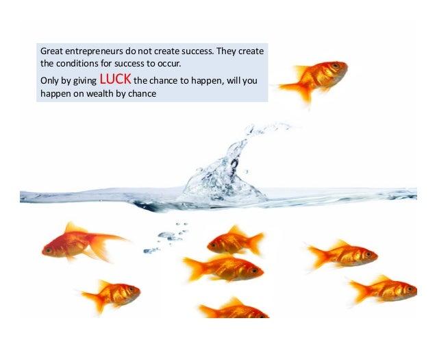 The secret of successful entrepreneurship