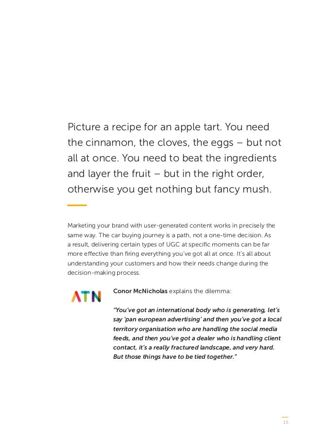 15 Picture a recipe for an apple tart. You need the cinnamon, the cloves, the eggs – but not all at once. You need to beat...
