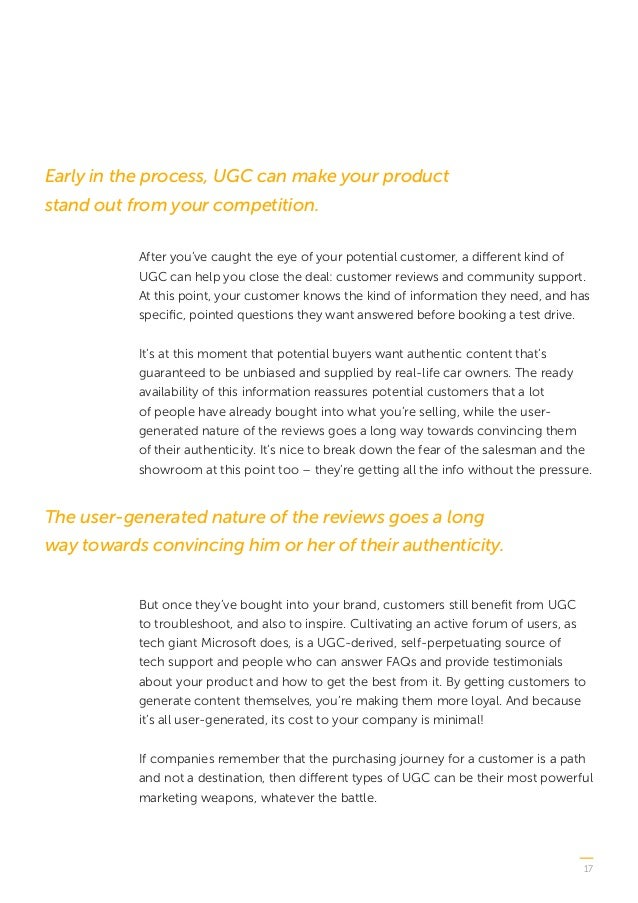 17 After you've caught the eye of your potential customer, a different kind of UGC can help you close the deal: customer r...